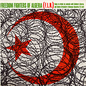 Freedom Fighters of Algeria (Sung in Arabic) by Unspecified