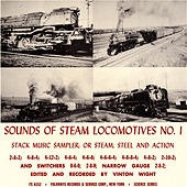 Sounds of Steam Locomotives, No. 1: Stack Music Sampler; or Steam, Steel and Action by Unspecified