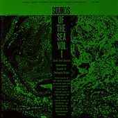 Sounds of the Sea, Vol. 1: Underwater Sounds of Biological Origin by Unspecified