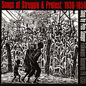Songs of Struggle and Protest, 1930-50 by Pete Seeger