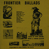 Frontier Ballads by Pete Seeger