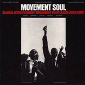 Lest We Forget, Vol. 1: Movement Soul, Sounds of the Freedom Movement in the South, 1963-64 by Unspecified