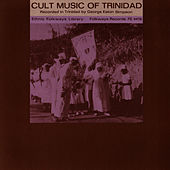 Cult Music of Trinidad by Unspecified