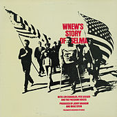 WNEW's Story of Selma by Various Artists