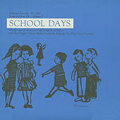 Songs To Grow On, Vol. 2: School Days by Various Artists