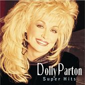 Super Hits by Dolly Parton