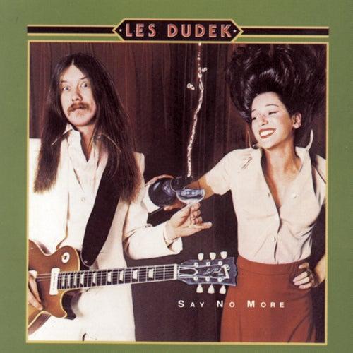 Say No More by Les Dudek