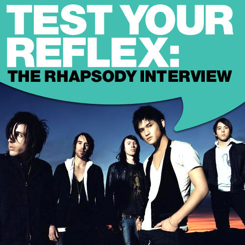 Test Your Reflex: The Rhapsody Interview by Test Your Reflex