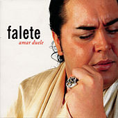 Amar duele by Falete