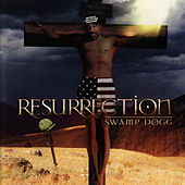 Resurrection by Swamp Dogg