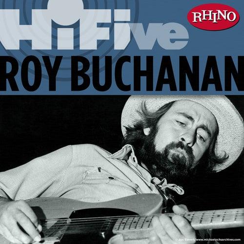 Rhino Hi-Five: Roy Buchanan by Roy Buchanan