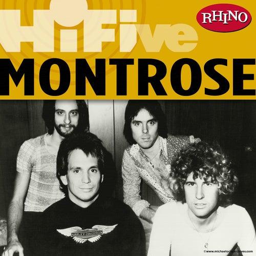 Rhino Hi-Five: Montrose by Montrose