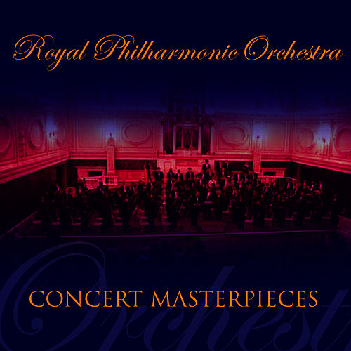 RPO Concert Masterpieces by Royal Philharmonic Orchestra