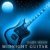 Midnight Guitar by Gary Ryan