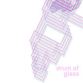 Drum Of Glass (Single) by Mono Men