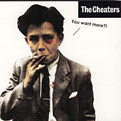 You Want More? by The Cheaters