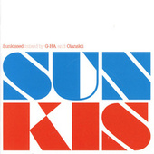 Sunkissed - Mixed By G-Ha And Olanskii by Various Artists