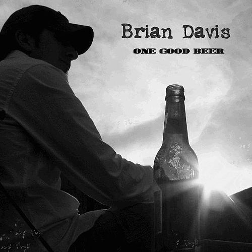 One Good Beer by Brian Davis