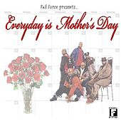 Everyday Is Mother's Day by Various Artists