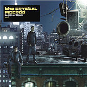 Legion Of Boom von The Crystal Method