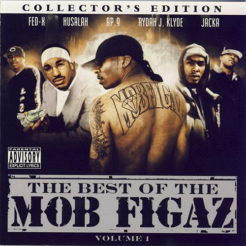The Best Of The Mob Figaz by Mob Figaz (West Coast)