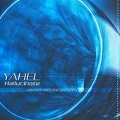 Hallucinate by Yahel