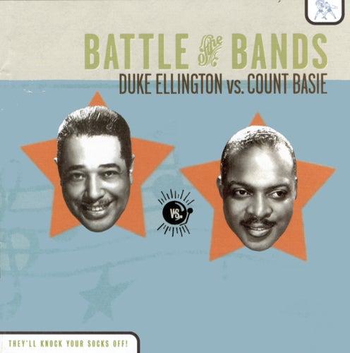 Battle Of The Bands: Duke Ellington vs. Count Basie by Duke Ellington