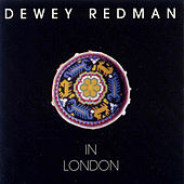 In London by Dewey Redman