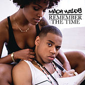 Remember the Time by Mack Wilds