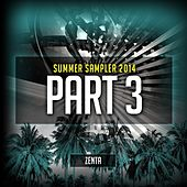 ZENTA Presents: Summer Sampler 2014, Part 3 by Various Artists