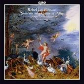 Rebel: Les élémens - Rameau: Castor et Pollux Suite by Orfeo Baroque Orchestra