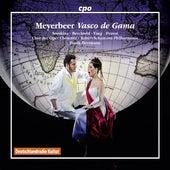 Meyerbeer: Vasco de Gama by Various Artists