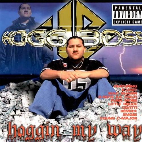 Hoggin My Way by Hogg Boss