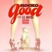 Good (feat. Lil Wayne) - Single by Rocko