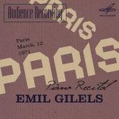 Audience Recording: Emil Gilels Recital, Paris 1971 (Live) by Emil Gilels