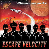 Escape Velocity by The Phenomenauts