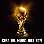 Copa del Mundo Hits by Various Artists