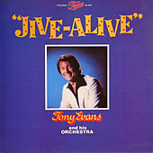 Jive Alive by Tony Evans