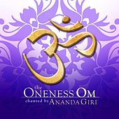 The Oneness Om by Ananda Giri