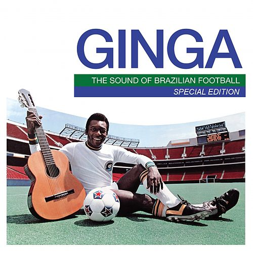 Mr Bongo Presents Ginga: The Sound of Brazilian Football (Special Edition) by Various Artists