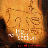 Son of Evil Reindeer by Reindeer Section