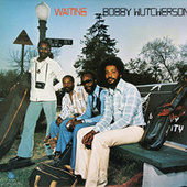 Waiting by Bobby Hutcherson