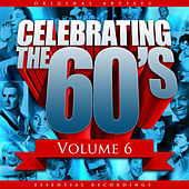 Celebrating the 60's, Vol. 6 von Various Artists