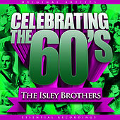 Celebrating the 60's: The Isley Brothers von The Isley Brothers