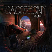 Cacophony by Day Din