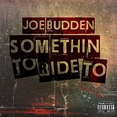 Something To Ride To by Joe Budden