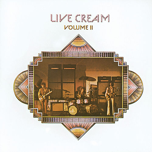Live Cream Vol. 2 by Cream