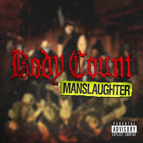 Manslaughter by Body Count