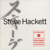 The Tokyo Tapes by Steve Hackett