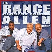 Closest Friend by Rance Allen Group